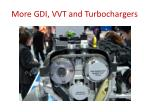 more gdi vvt and turbochargers