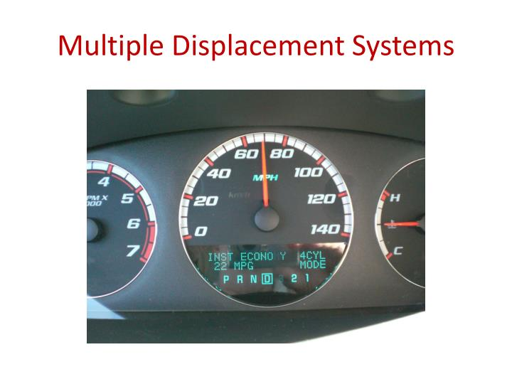 Multiple Displacement Systems