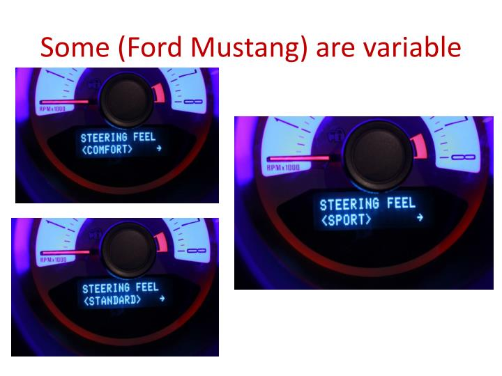 Some (Ford Mustang) are variable