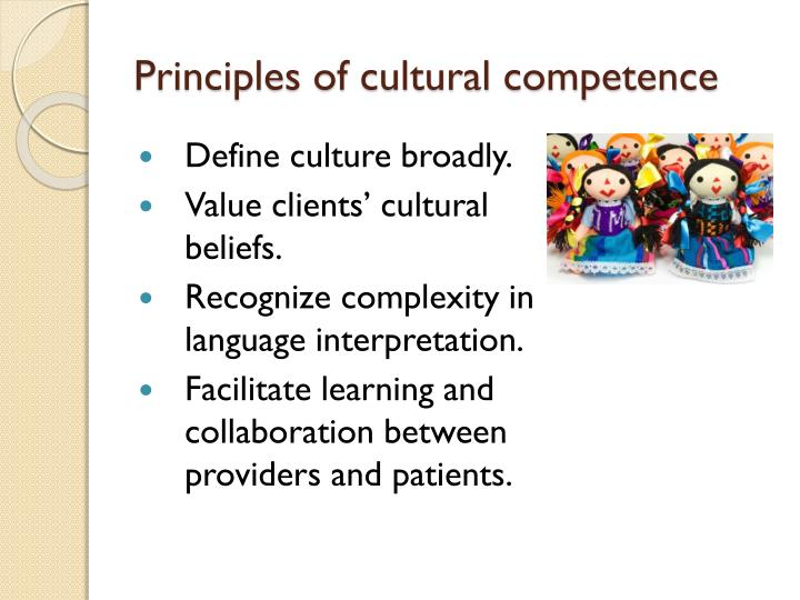 Principles of cultural competence