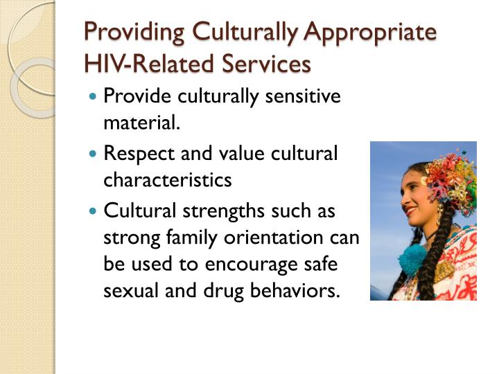 Providing Culturally Appropriate HIV-Related Services
