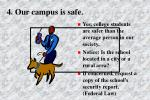 4 our campus is safe