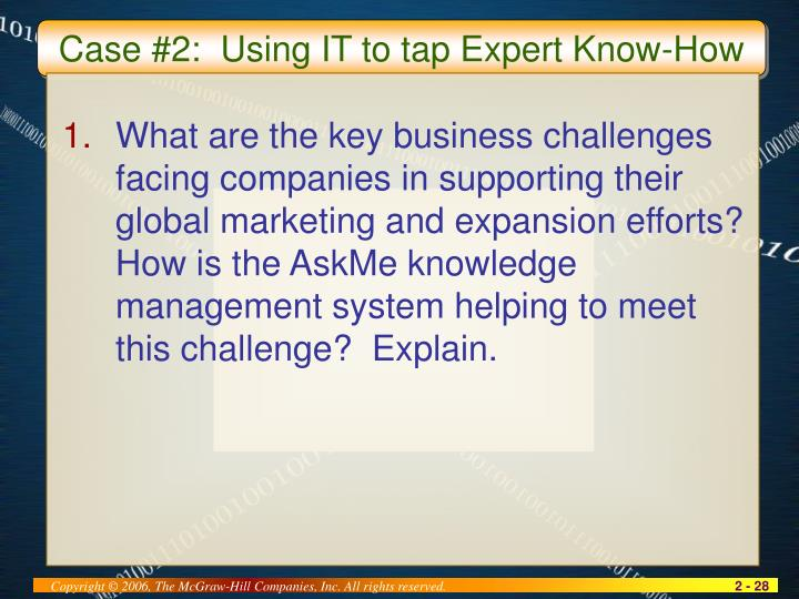 Case #2:  Using IT to tap Expert Know-How