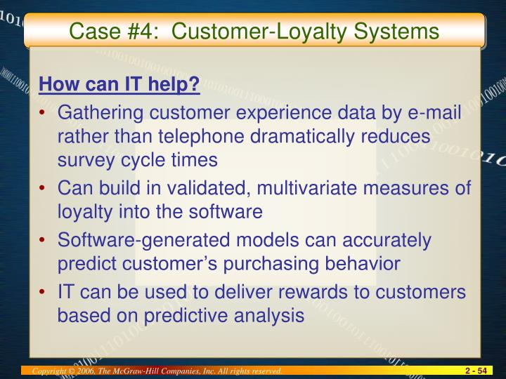 Case #4:  Customer-Loyalty Systems