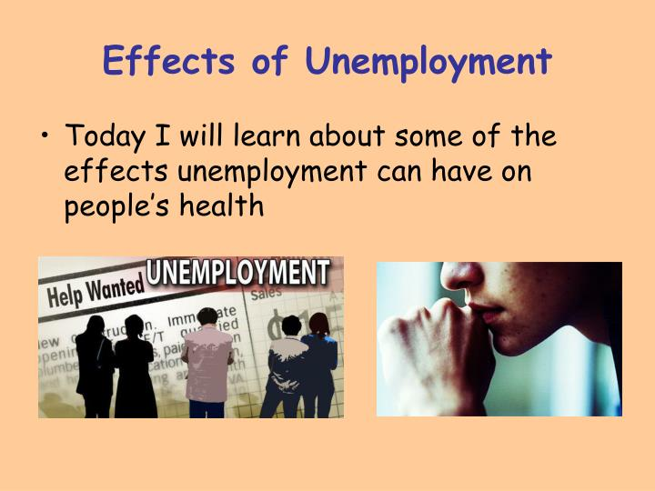 Effects of unemployment