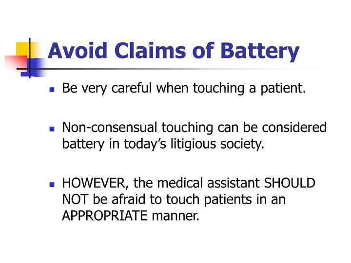 Avoid Claims of Battery