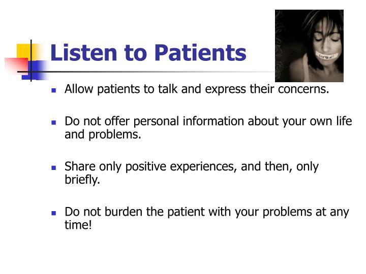 Listen to Patients