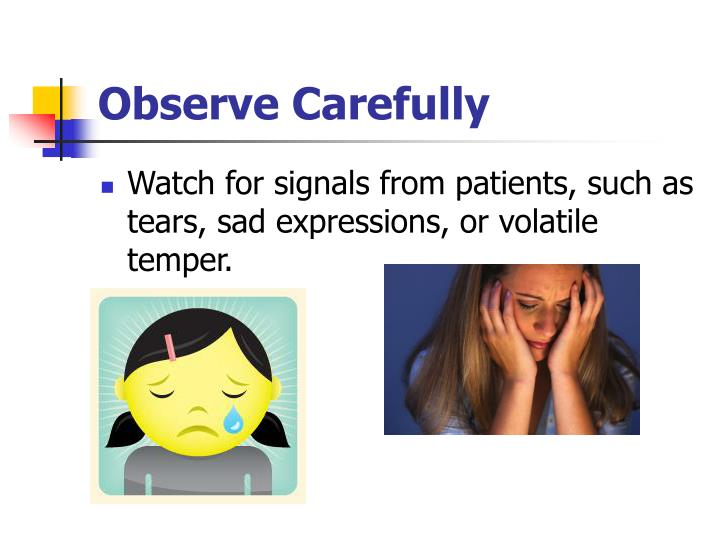 Observe Carefully