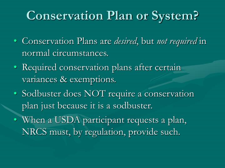 Conservation Plan or System?