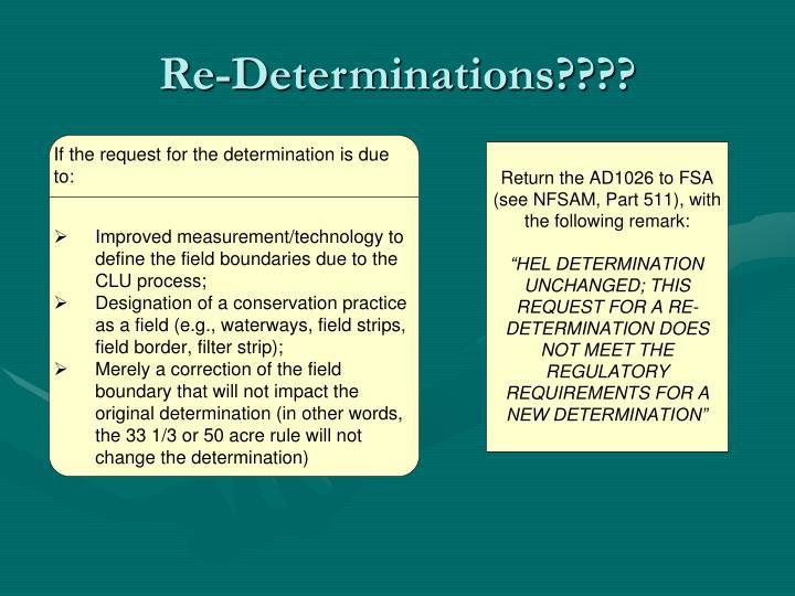 Re-Determinations????