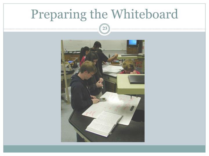 Preparing the Whiteboard