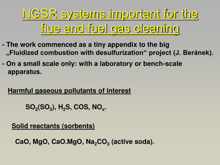NGSR systems important for the flue and fuel gas cleaning