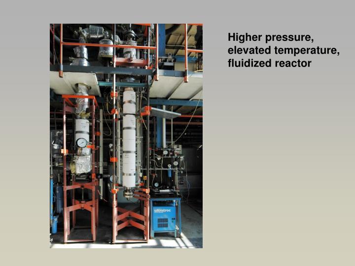 Higher pressure,