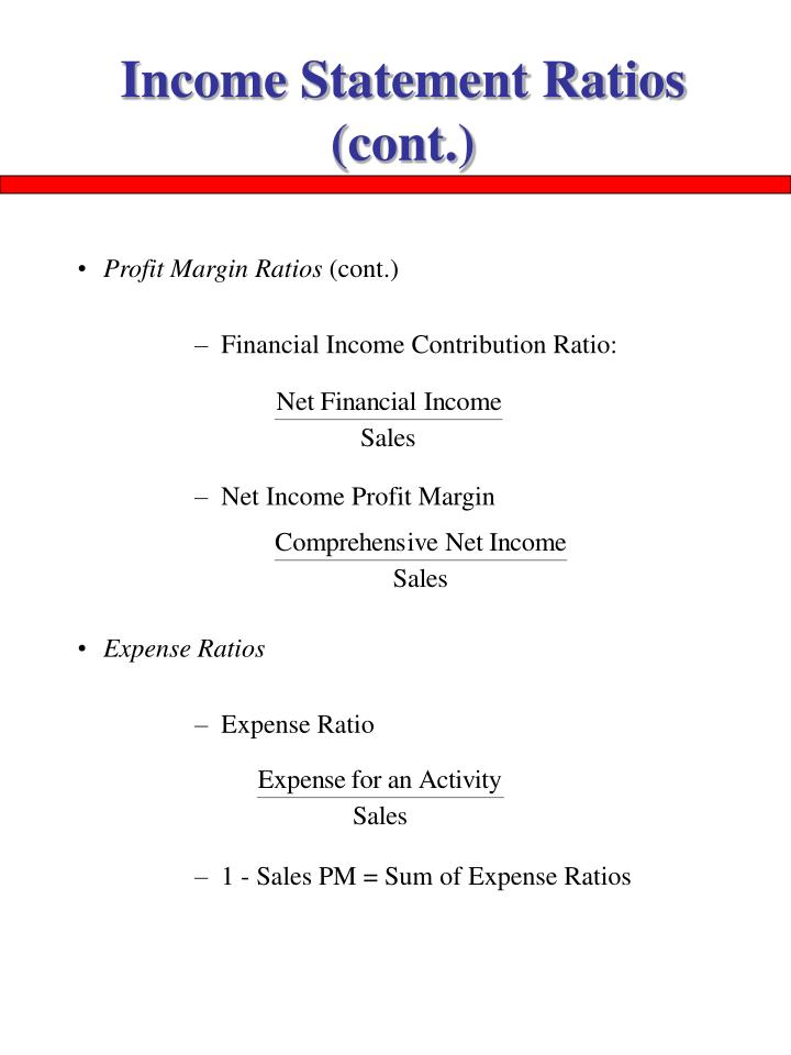 Income Statement Ratios (cont.)