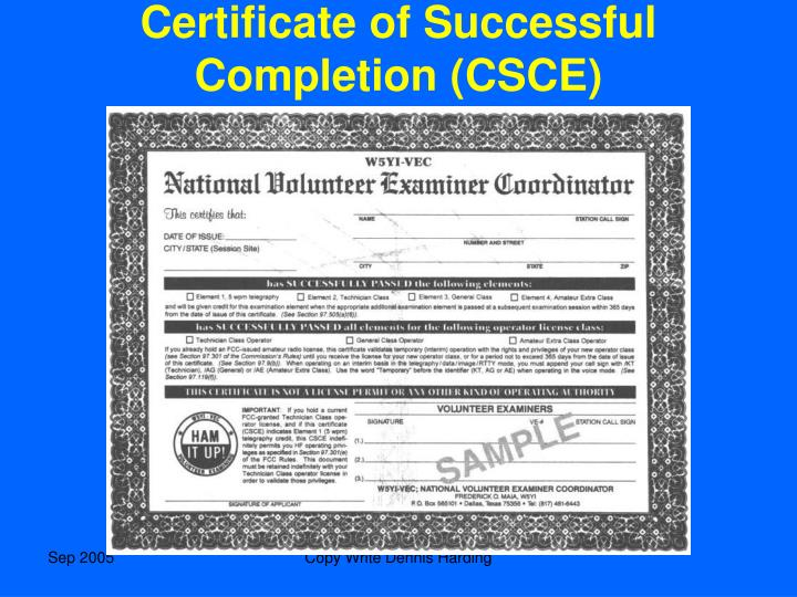 Certificate of Successful Completion (CSCE)