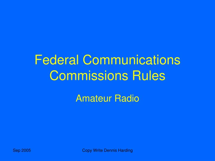 Federal Communications Commissions Rules