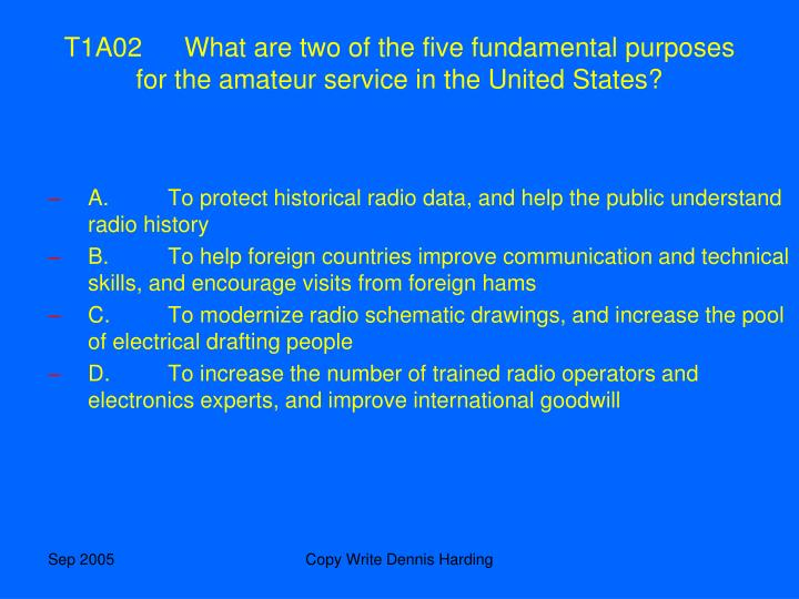T1A02	What are two of the five fundamental purposes for the amateur service in the United States?