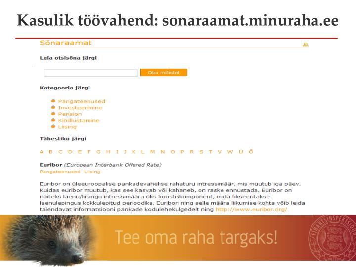 Kasulik töövahend: sonaraamat.minuraha.ee