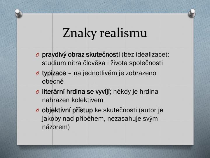 Znaky realismu