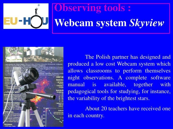 Observing tools :