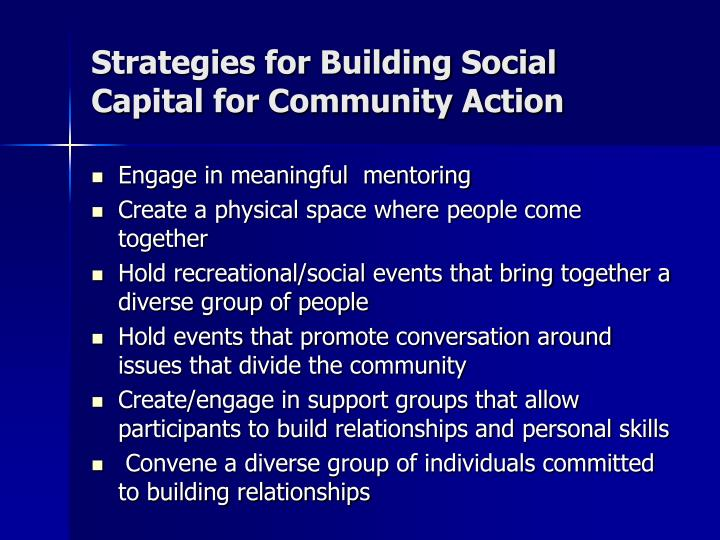 Strategies for Building Social Capital for Community Action