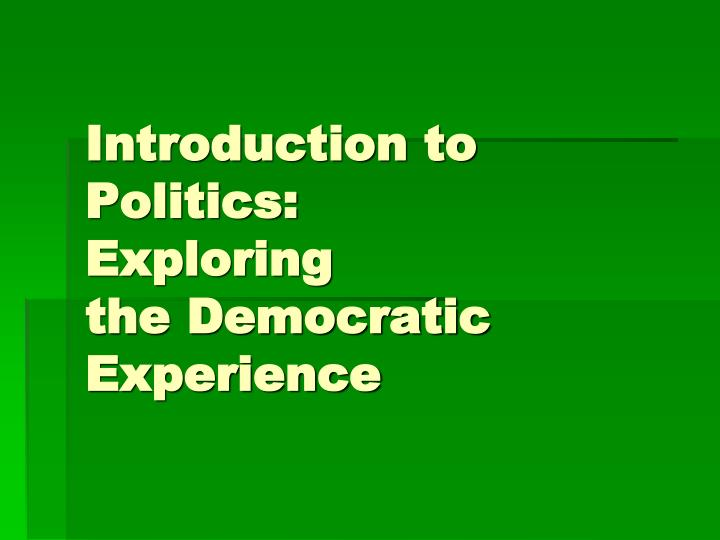 Introduction to Politics: