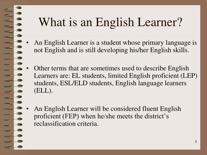 What is an English Learner?