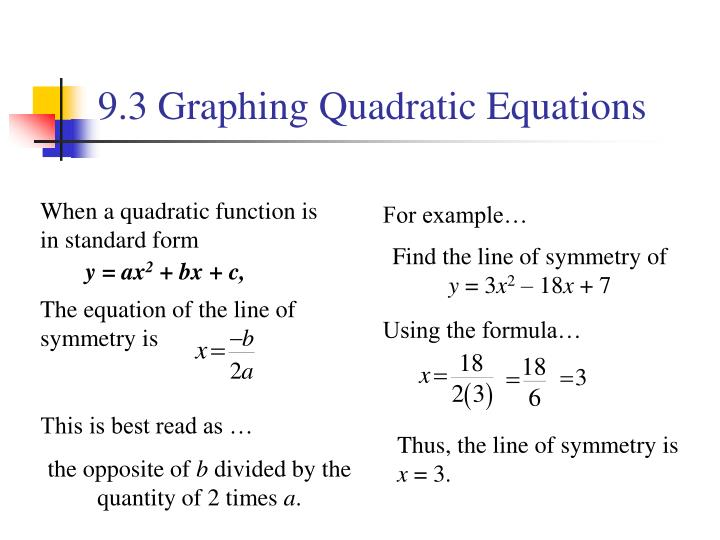 9.3 Graphing Quadratic Equations