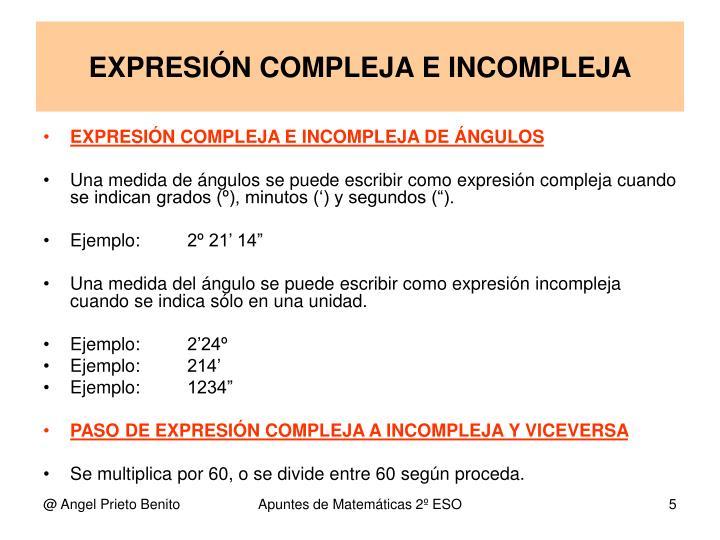 EXPRESIÓN COMPLEJA E INCOMPLEJA