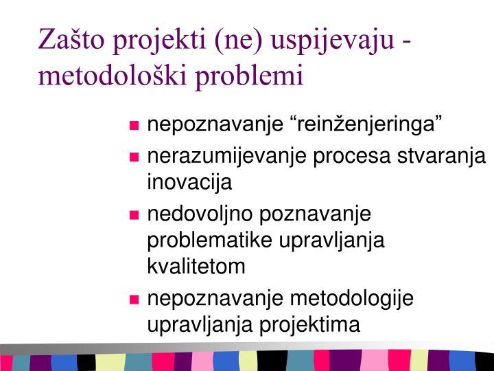 Zašto projekti (ne) uspijevaju - metodološki problemi