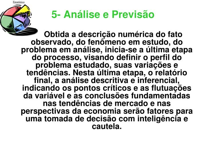 5- Análise e Previsão