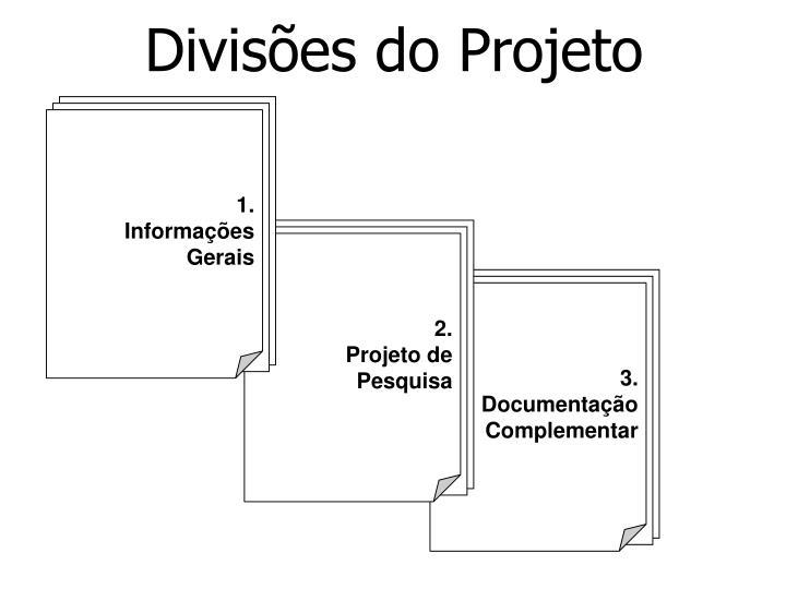 Divisões do Projeto
