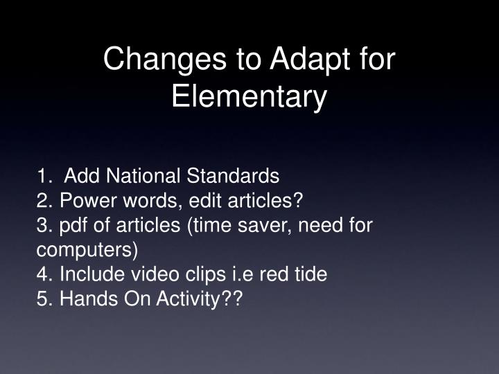 Changes to Adapt for Elementary