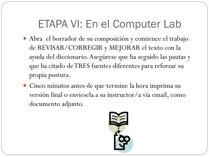 ETAPA VI: En el