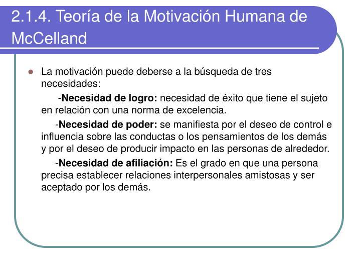2.1.4. Teoría de la Motivación Humana de McCelland