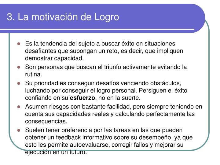 3. La motivación de Logro