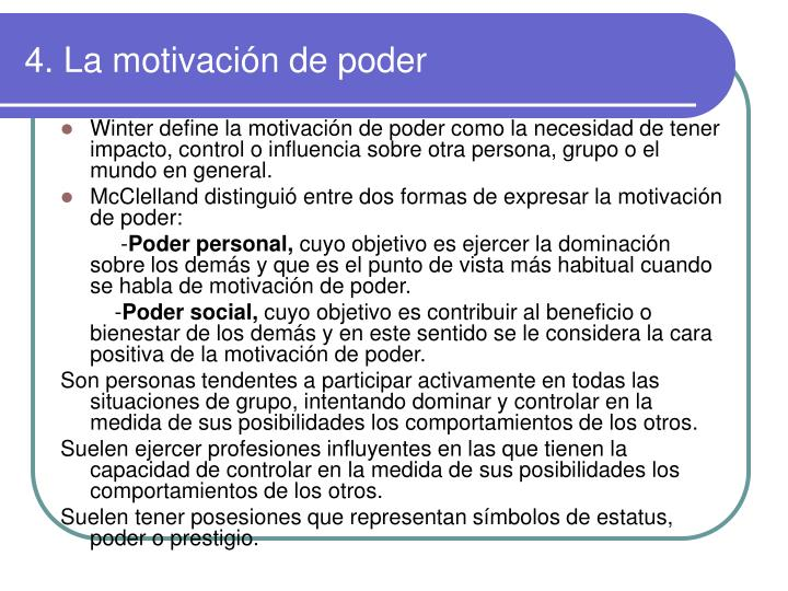 4. La motivación de poder
