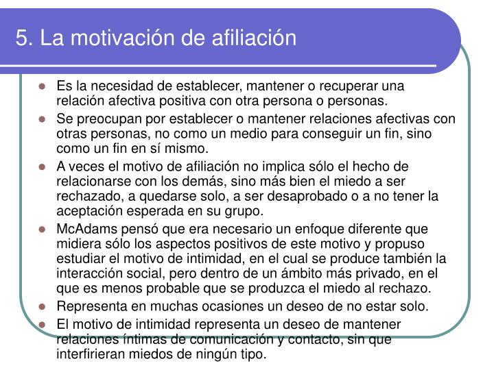 5. La motivación de afiliación