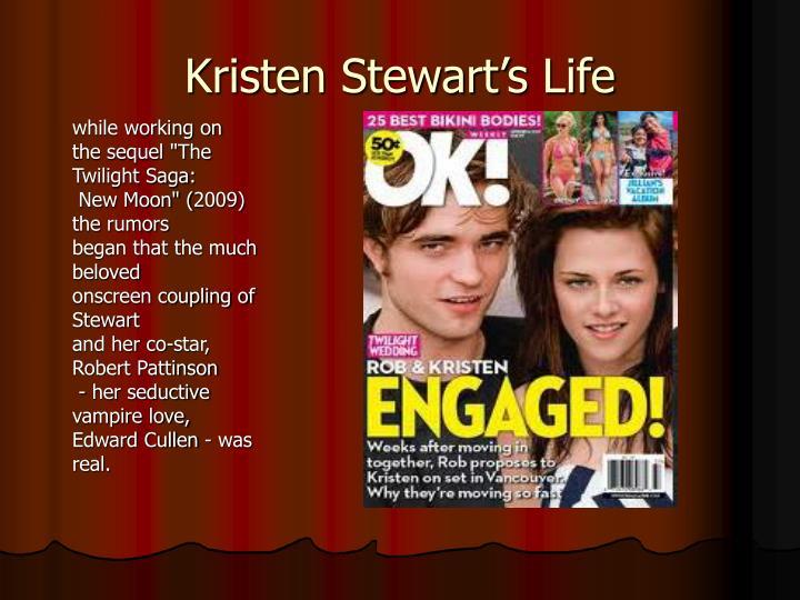 Kristen Stewart's Life