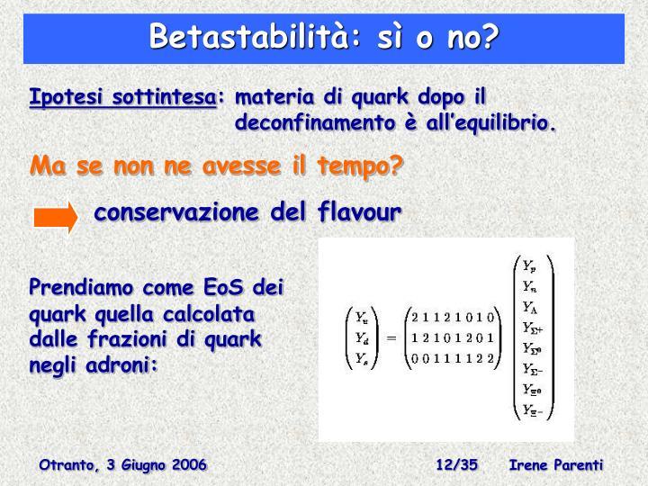 Betastabilità: sì o no?