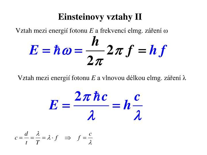 Einsteinovy vztahy II