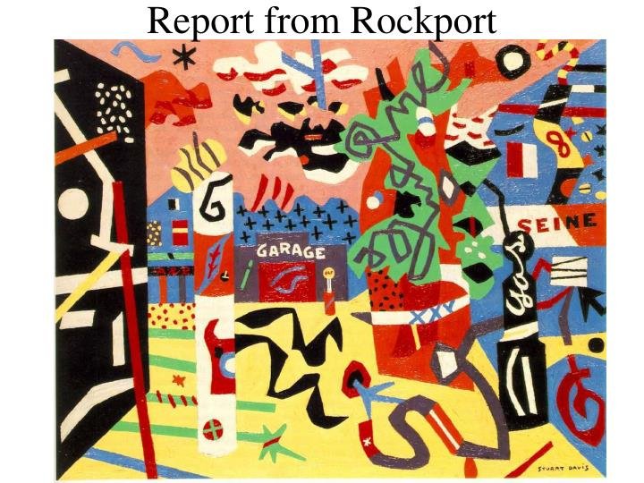 Report from Rockport