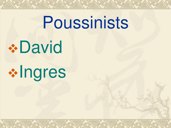 Poussinists