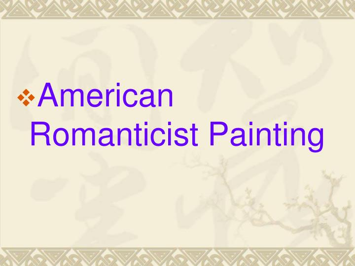 American Romanticist Painting