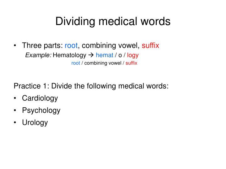 Dividing medical words
