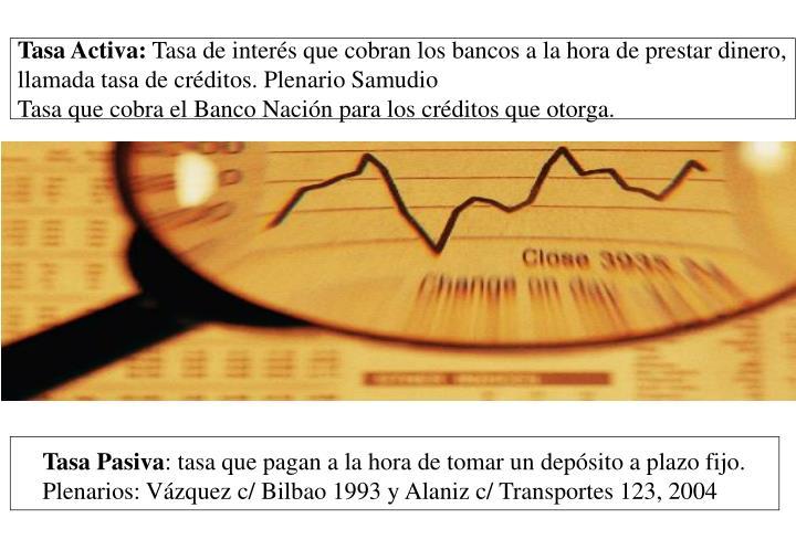 Tasa Activa: