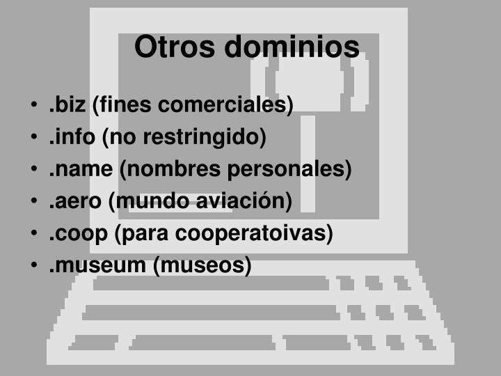 Otros dominios