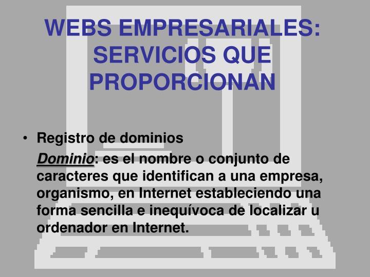WEBS EMPRESARIALES: SERVICIOS QUE PROPORCIONAN