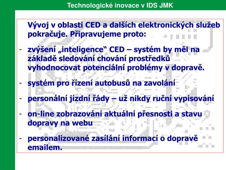 Technologické inovace v IDS JMK