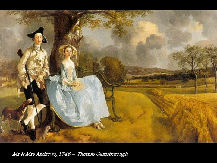 Mr & Mrs Andrews, 1748 –  Thomas Gainsborough